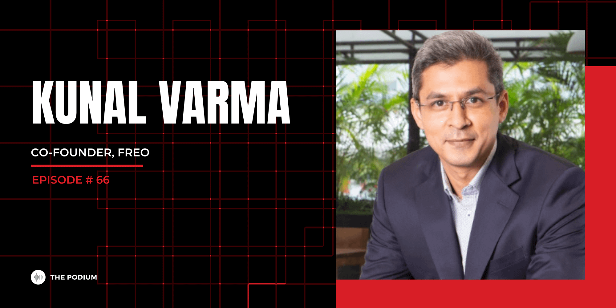 India's Pioneering FinTech Company | Kunal Varma @ Freo (Part 2)