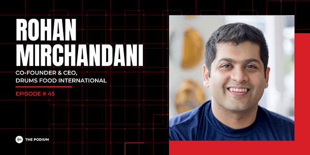 Rohan Mirchandani, Drum Foods