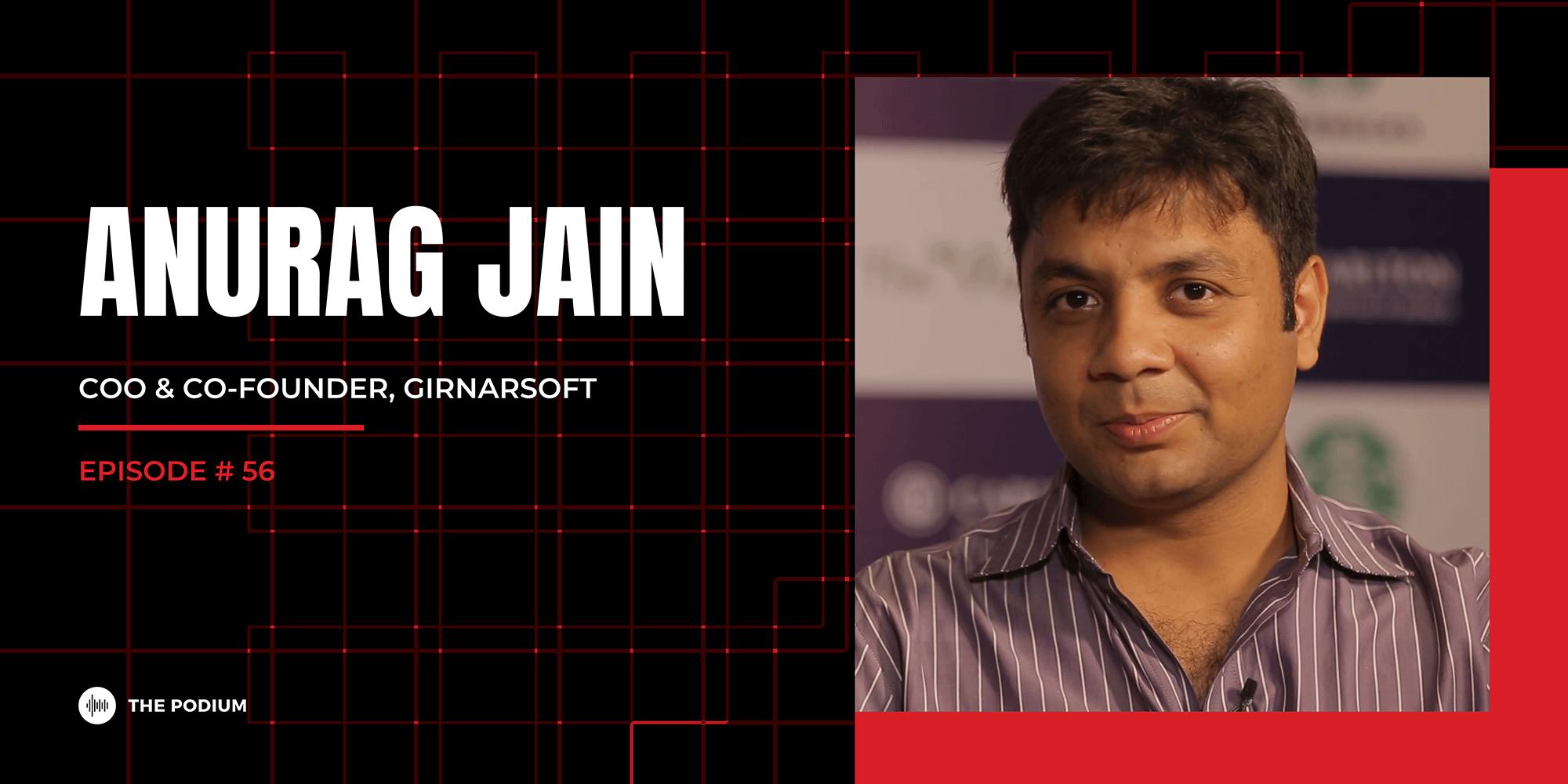 Digitally Empowering Car Buyers | Anurag Jain @ GirnarSoft