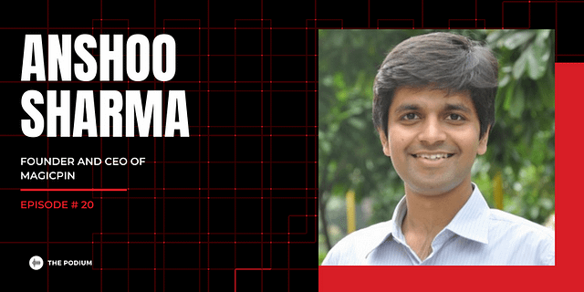 """""""Dream Big. Work hard. Make it happen."""" Such is the story of our guest today - Anshoo Sharma. The founder and CEO of Magicpin, the largest discovery platform for offline retail in India. Anshoo shares with us his entrepreneurial journey in the most honest way possible. He is a risk-taker and an extremely talented man. He holds a computer science degree from Delhi University and has worked in the engineering domain before he decided to write CAT in order to further explore bigger avenues in life. As a result of which he went on to pursue an MBA at the premier Indian Institute of Management, Ahmedabad. Being the passionate and inquisitive man that he is, he won many awards as he tried his hands at as many competitions that were being held every now and then during his 2-year MBA program. Eventually, he got the offer from the global management consultancy, Bains & Co. where he worked for almost 4 years as a consultant advising corporates across Telecom, FMCG and Healthcare. He also shares his experience of being a venture partner with Lightspeed India for 10 long years. He provides extraordinary insights into the world of investing, marketing, raising funds, successfully scaling up a business, and improvising. In this episode, he shares with us the inside details of his journey so far and how with sheer determination of making it BIG, he started Magicpin. A relentless man who never shied away from following his heart. Whether it was moving to a new city altogether or getting married to the long time love of his life. He has always pushed his boundaries and taken the leap of faith in all his life's decisions. Anshoo continues to thrive and currently all his focus is on Magicpin and providing a seamless experience to its users. Amidst the Covid circumstances, he chooses to remain optimistic and firmly believes that there are larger opportunities on the way. Here are our Key Takeaways from the episode: Building a platform to successfully impact the offline retail space Le"""