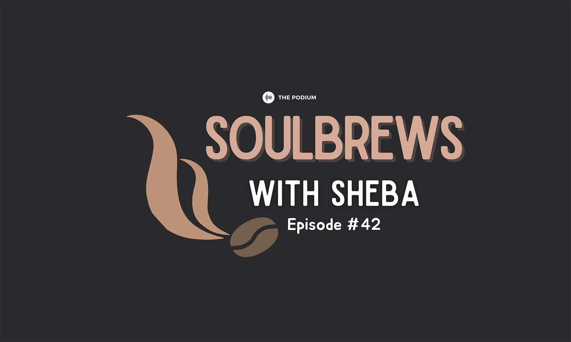 Ep 42 – Sheba and Rebecca share a coffee