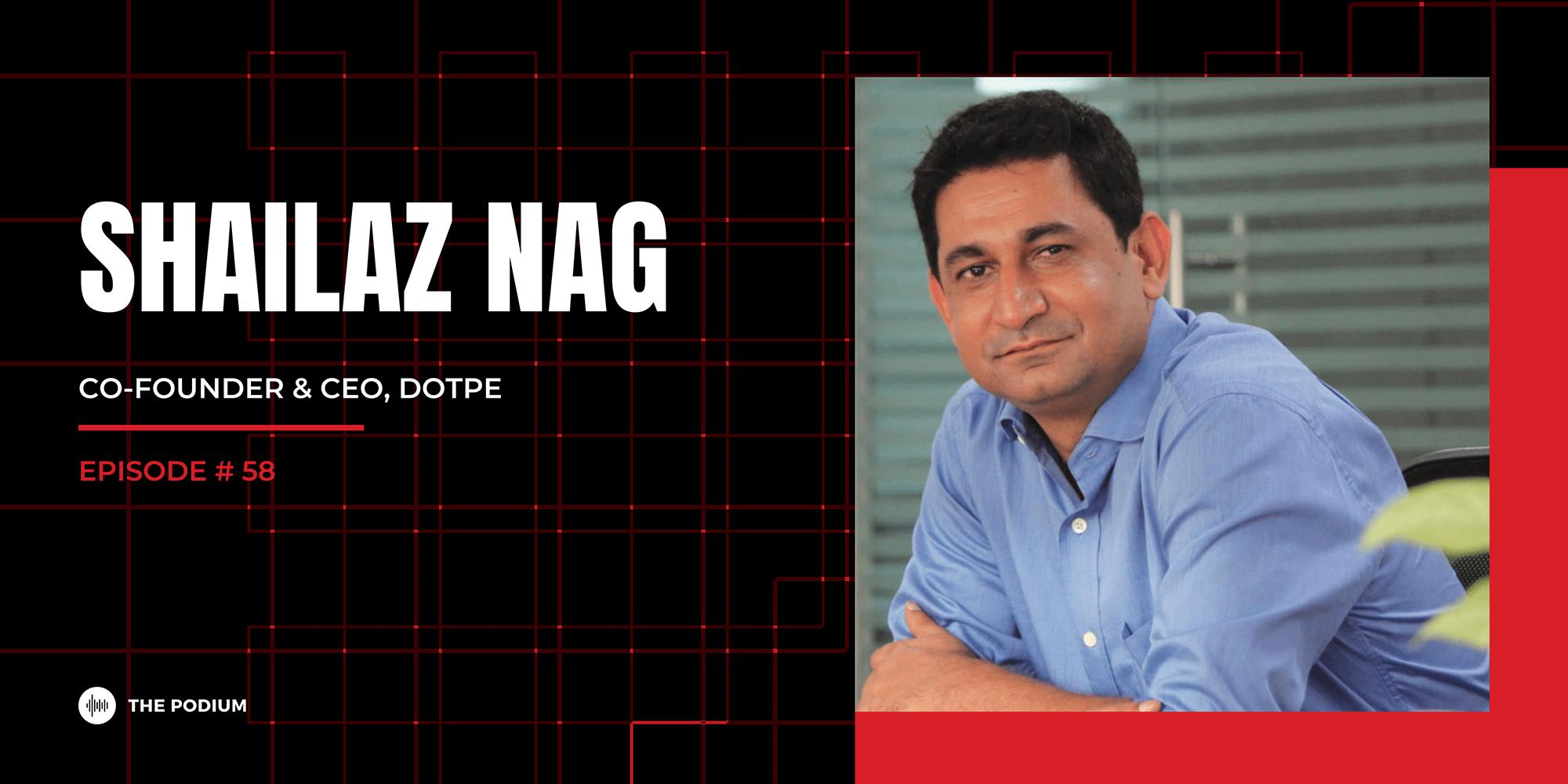 Powering Digitization of Offline Merchants | Shailaz Nag @ DotPe